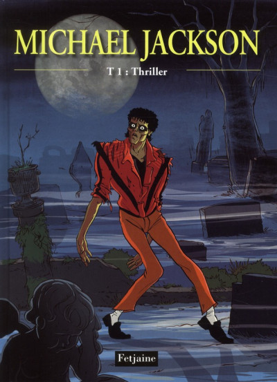 Couverture Michael Jackson tome 1 - thriller