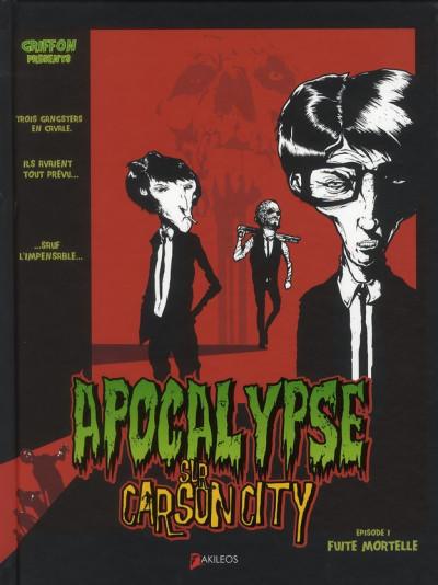 Couverture apocalypse sur carson city tome 1 - fuite mortelle