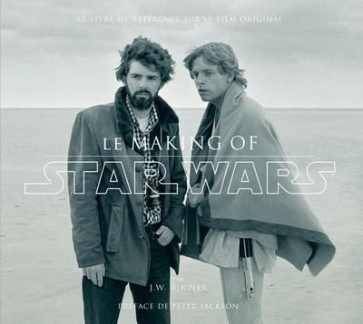 Couverture Star Wars le making of (préface de Peter Jackson)