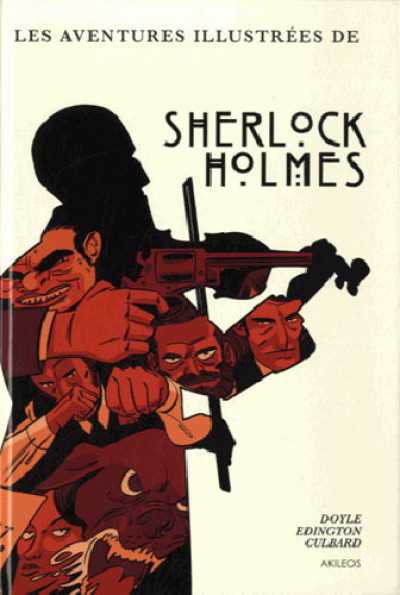 Couverture Les histoires illustrées de Sherlock Holmes - intégrale