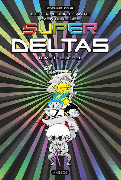 Couverture Super Deltas tome 1