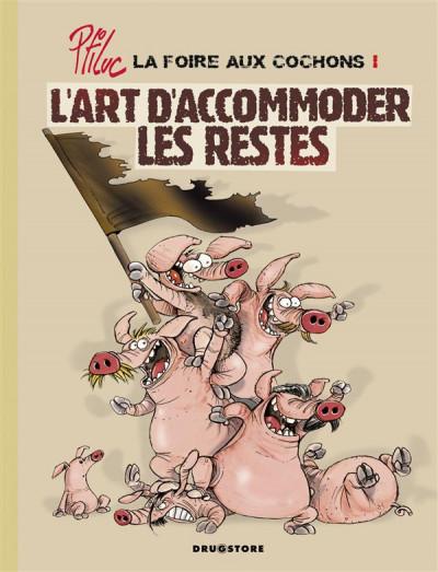 image de La foire aux cochons tome 1 - l'art d'accommoder les restes