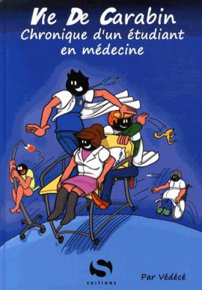 Couverture Vie de carabin tome 1 - Chronique d'un étudiant en médecine