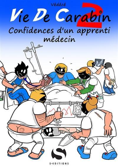 Couverture Vie de carabin tome 2 - Confidences d'un apprenti médecin