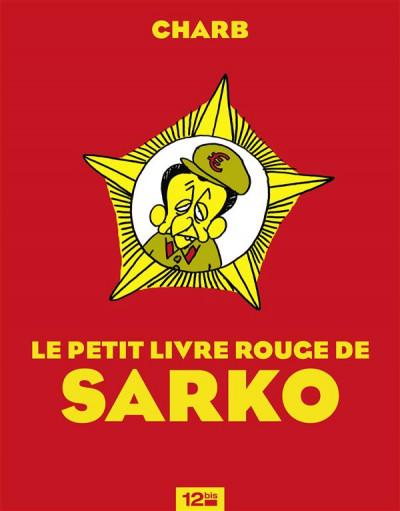 Couverture le petit livre rouge de sarko