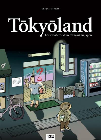 Couverture tokyoland ; les aventures d'un français au japon