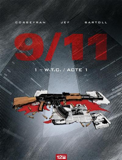 Couverture 9/11 tome 1 - W.T.C. acte 1