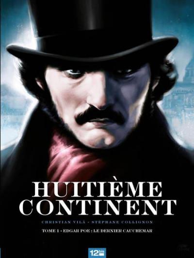 Couverture huitième continent tome 1 - Edgar Poe : le dernier cauchemar