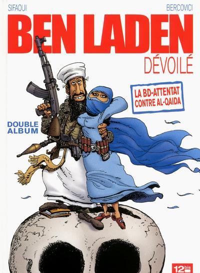 Couverture Ben Laden dévoilé, Ahmadinejad atomisé ; intégrale