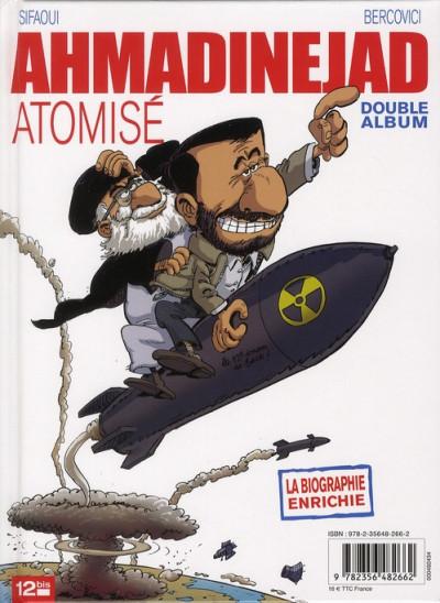 Dos Ben Laden dévoilé, Ahmadinejad atomisé ; intégrale