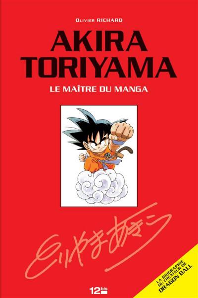 Couverture Akira Toriyama ; le dieu vivant du manga