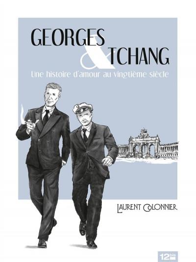 Couverture Georges & Tchang ; une histoire d'amour au vingtième siècle