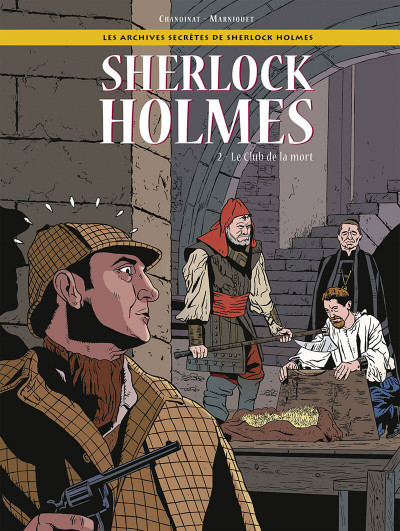 Couverture les archives secrètes de Sherlock Holmes tome 2 - le club de la mort