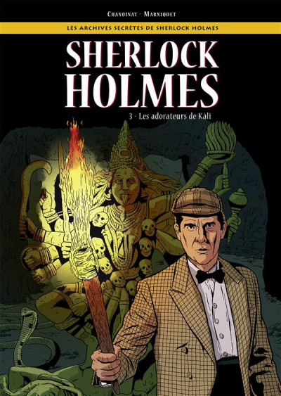 Couverture les archives secrètes de Sherlock Holmes tome 3 - les adorateurs de Kali