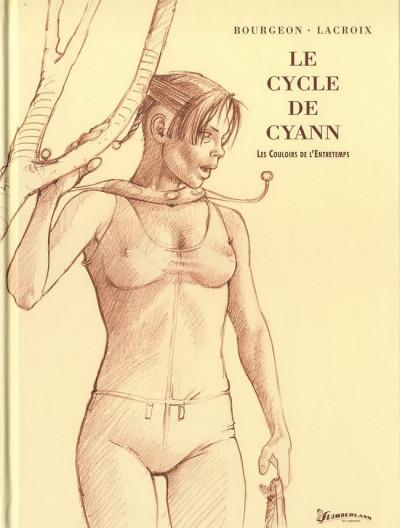 Couverture Cycle de Cyann (Le) tome 5 - Les couloirs de l'entretemps (éd. 2012)