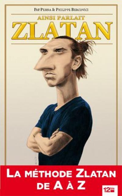 image de Ainsi parlait Zlatan