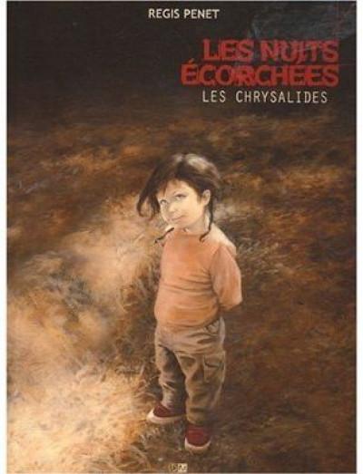 image de les nuits écorchées tome 3 - les chrysalides