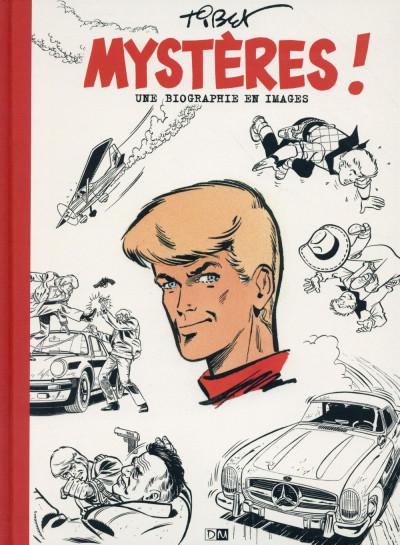 Couverture Mystères ! Une biographie en images