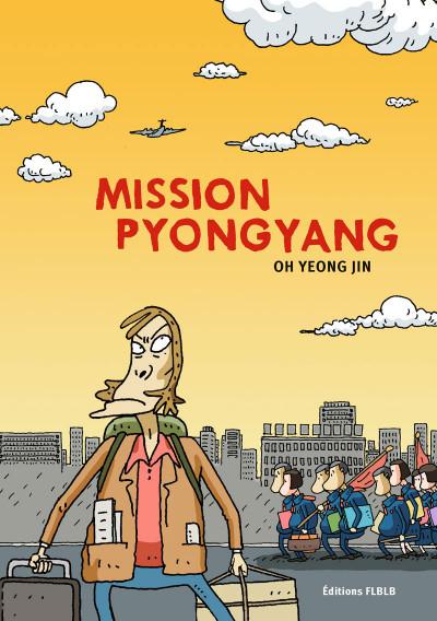 Couverture Mission Pyongyang