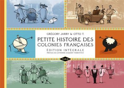 Couverture petite histoire des colonies françaises - intégrale