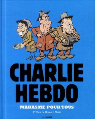 Couverture Charlie Hebdo - Une année de dessins - Marasme pour tous