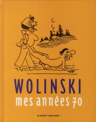 Couverture Wolinski, mes années 70