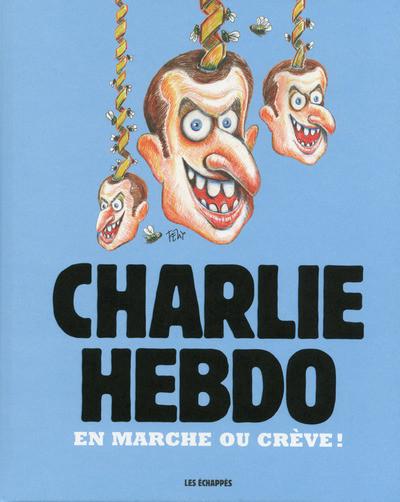 Couverture Charlie hebdo - Marche ou crève