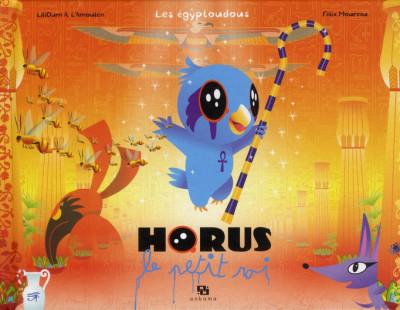 Couverture les Egyptoudous tome 1 - Horus le petit roi