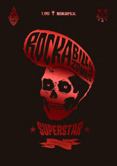 Couverture rockabilly - zombie superstar - intégrale