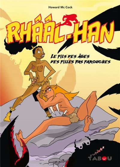 Couverture Rhââl-Han - Le fils des âges des filles pas farouches