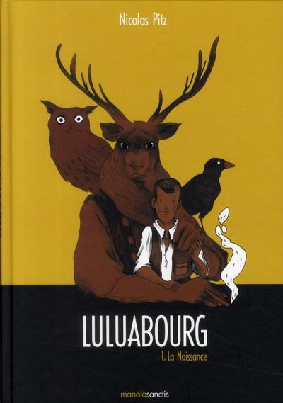 image de Luluabourg tome 1 - la naissance