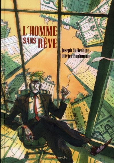L'homme sans rêve - Olivier Bonhomme,Joseph Safieddine