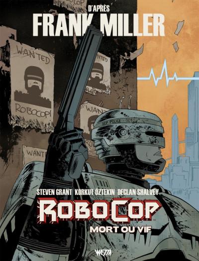 Couverture Robocop, mort ou vif tome 1