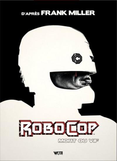 Couverture Robocop, mort ou vif - intégrale