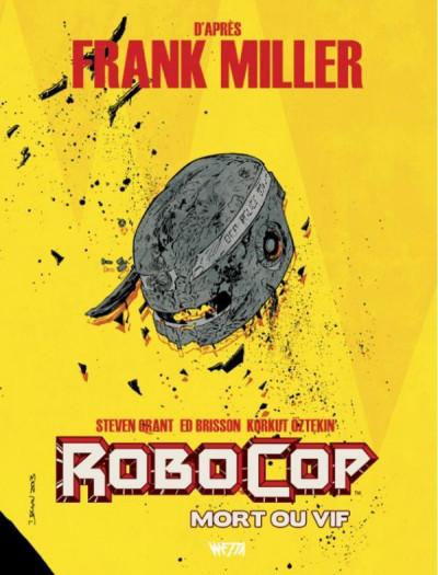 Couverture Robocop, mort ou vif tome 2