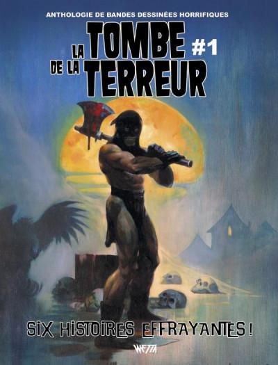 Couverture La tombe de la terreur tome 1