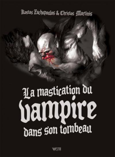 Couverture La mastication du vampire dans son tombeau