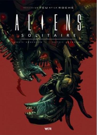 Couverture Aliens solitaire - édition hardcore