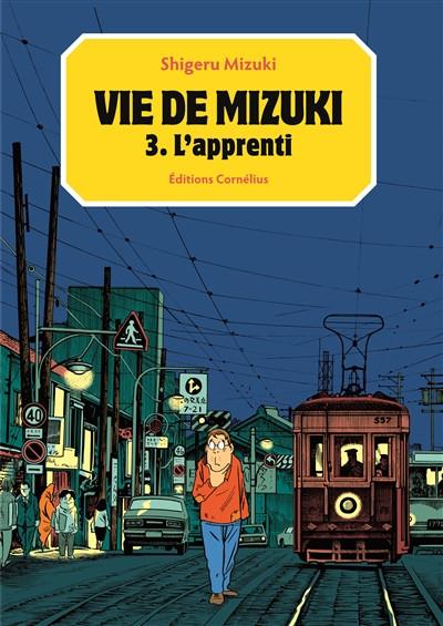 Couverture vie de Mizuki tome 3 - l'apprenti