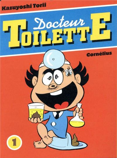 Couverture docteur Toilette tome 1