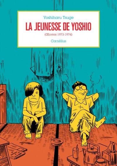Couverture la jeunesse de Yoshio (oeuvres 1973-1974)