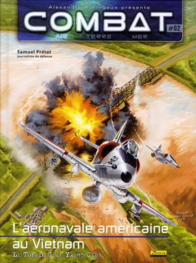 Couverture combat air tome 2 - l'aéronavale américainen au Vietnam