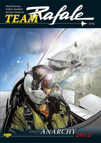 Couverture Team Rafale tome 6 - anarchy 2012