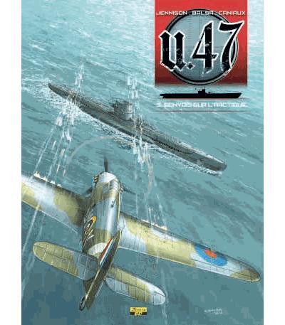 Couverture U-47 tome 3 - convois sur l'arctique