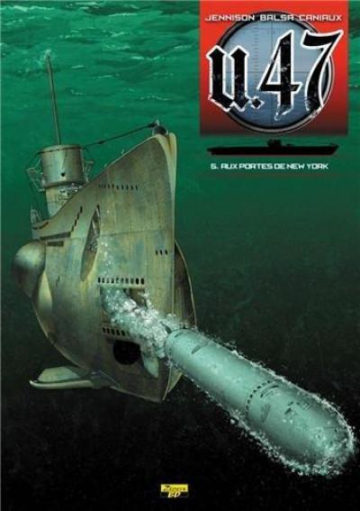 Couverture U-47 tome 5 - aux portes de new-york