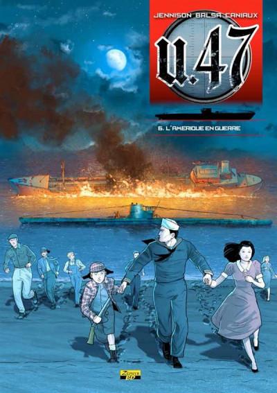 Couverture U.47 tome 6 - l'Amérique en guerre