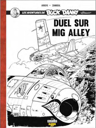 Couverture Buck Danny (classic) tome 2 - duel sur mig alley (luxe)