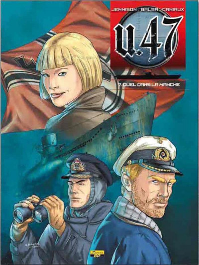 Couverture U-47 tome 7 - duel dans la Manche (BD+DOC)