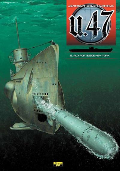Couverture U.47 tome 5 - aux portes de New York