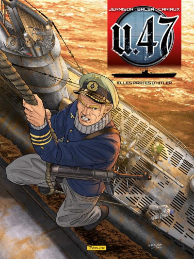 Couverture U-47 tome 10 - les pirates d'Hitler + doc